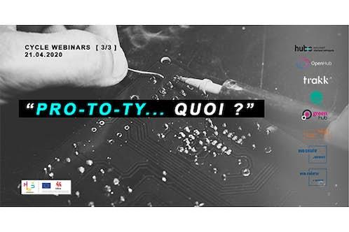 Cycle webinars 3 prototy quoi AGENDA